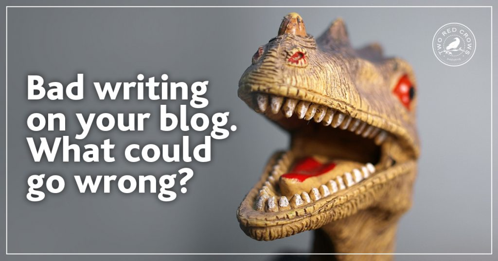 Bad writing on your blog. What could go wrong? Get the best article writer service!