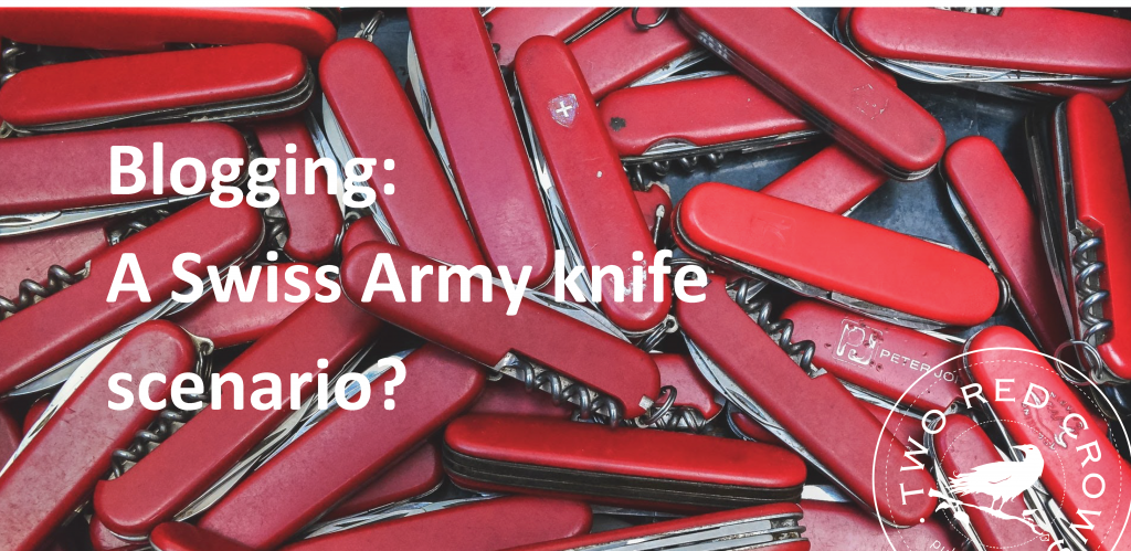 Blogging a swiss army knife scenario business blog post